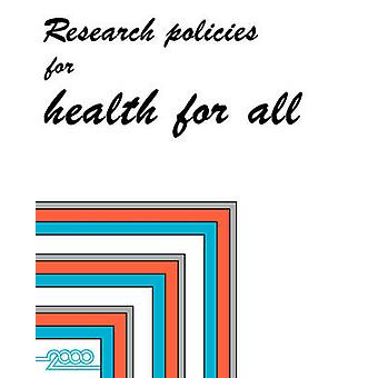 Research policies for health for all by WHO