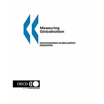 Measuring Globalisation OECD Economic Globalisation Indicators by OECD. Published by OECD Publishing