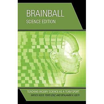 Brainball - ensino de Ciências de inquérito como um esporte de equipe (edição de ciência)