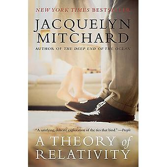 A Theory of Relativity by Jacquelyn Mitchard - 9780060836931 Book