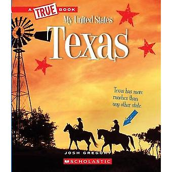 Texas by Josh Gregory - 9780531252635 Book