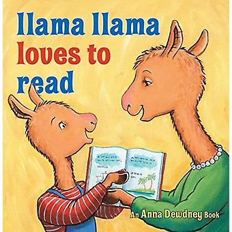 Llama Llama Loves to Read by Anna Dewdney - 9780670013975 Book