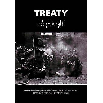 Treaty - Let's Get it Right! - A Collection of Essays from Atsic's Tre