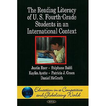 Reading Literacy of U.S. Fourth-Grade Students in an International Co