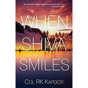 When Shiva Smiles by R. K. Kapoor - 9788183283328 Book