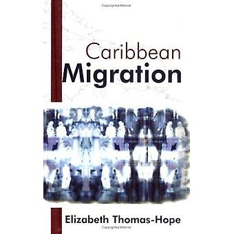 Caribbean Migration by Elizabeth M. Thomas-Hope - 9789766401269 Book