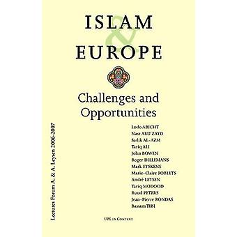 Islam and Europe - Challenges and Opportunities by Marie-Claire Foblet