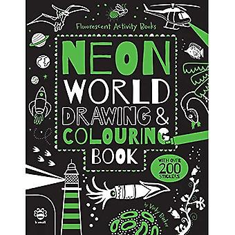 Neon World Drawing and Colouring Book (Fluorescent Activity Book)