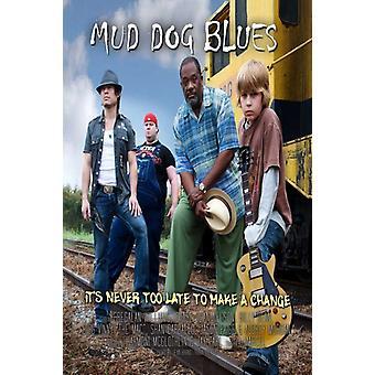 Mud Dog Blues Movie Poster Print (27 x 40)