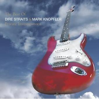Private Investigations: The Best of Dire Straits and Mark Knopfler by Dire Straits