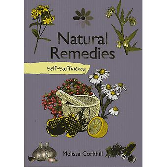 Self-sufficiency Natural Remedies (Paperback) by Corkhill Melissa