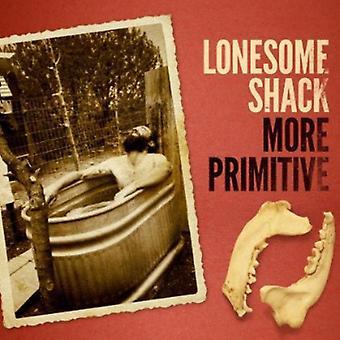 Lonesome Shack - mere Primitive [CD] USA importerer