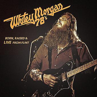 Whitey Morgan & 78's - født rejst & Live fra Flint [CD] USA importerer
