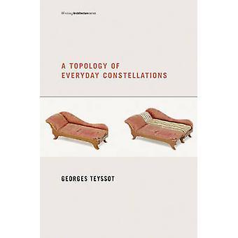 Uma topologia de constelações cotidianas por Georges Teyssot - 9780262518
