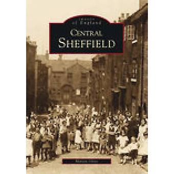 Sheffield by Martin Olive - 9780752400112 Book