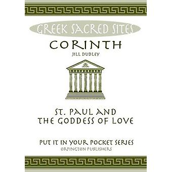 Corinth - St. Paul and the Goddess of Love. All You Need to Know About