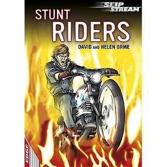 Dokonać rezerwacji Stunt Riders przez David Orme - Helen Orme - 9781445113142