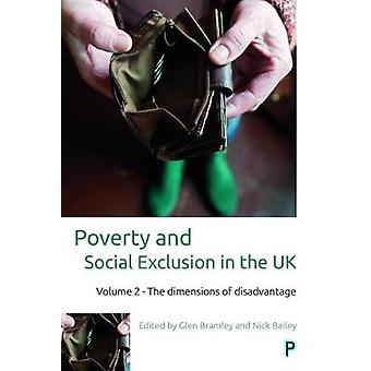 Poverty and social exclusion in the UK - The dimensions of disadvantag