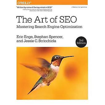 The Art of SEO (3rd Revised edition) by Eric Enge - Stephan Spencer -