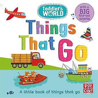 Toddler's World - ting som går - A lite bord boken ting at g