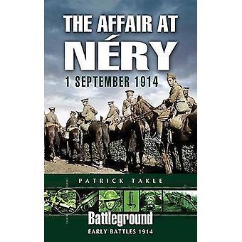 Affären på Nery - 1 September 1914 av Patrick Takle - 978184415402