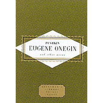 Eugene Onegin and Other Poems by Aleksandr Sergeevich Pushkin - Charl