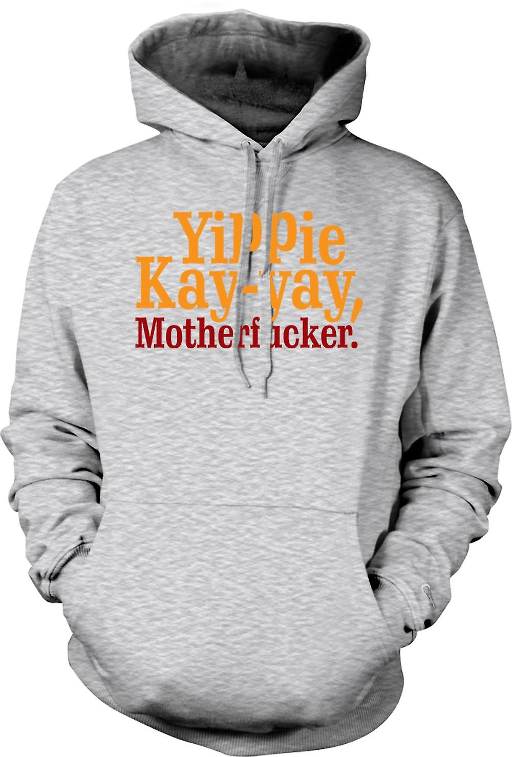 Mens Hoodie - Yippie Kay - Yay, Motherfucker - Funny Quote