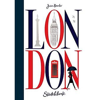 London Sketchbook by Jason Brooks - 9781780674100 Book