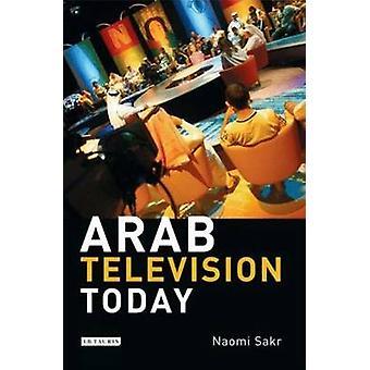 Televisión árabe hoy por Naomi Sakr - libro 9781845115647