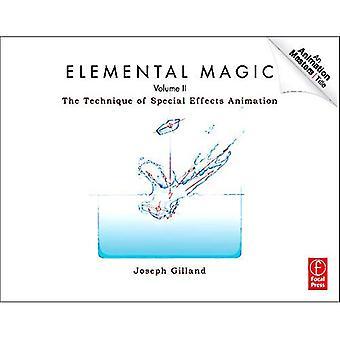 Magie élémentaire, Volume II: La Technique d'Animation-effets spéciaux: 2