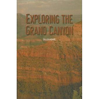 Exploring the Grand Canyon (Reading Room Collection: Set 7 Places Around the World)