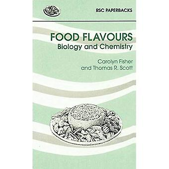 Food saveurs: Biologie et chimie (RSC Paperbacks)