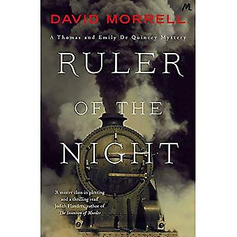 Ruler of the Night: Thomas and�Emily De Quincey 3 (Victorian�De Quincey mysteries)