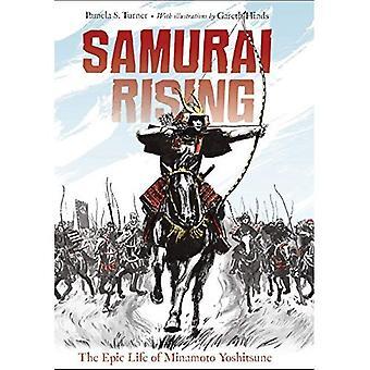 Samurai Rising: The Epic Life of Minamoto Yos*itsune