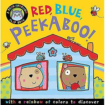 Red, Blue, Peekaboo! (Peek-Through Flap Books)