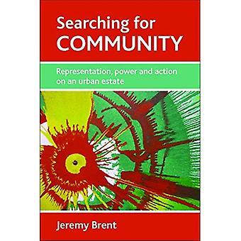 Söka efter gemenskapen: Representation, kraft och handling på en Urban egendom