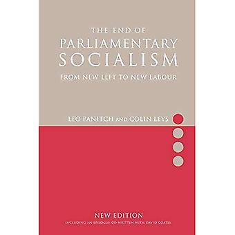 End of Parliamentary Socialism : From Benn to Blair