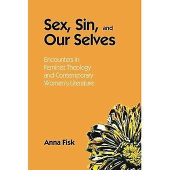 Sex, Sin, and Our Selves: Encounters in Feminist Theology and Contemporary Women's Literature