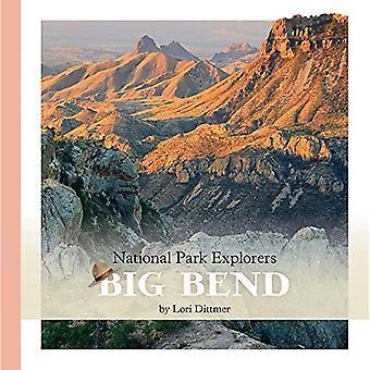 Big Bend NATIONAALPARK (Nationaal Park ontdekkingsreizigers)