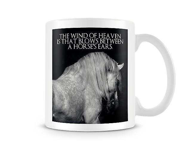 Wind Of Heaven Blows Between Horses Ears Mug