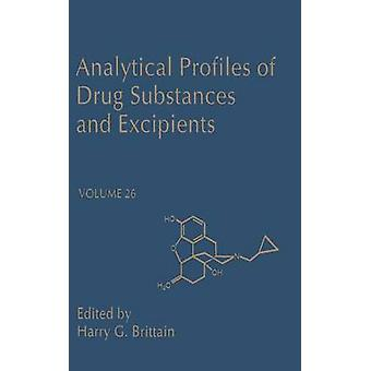 Analytical Profiles of Drug Substances and Excipients by Brittain & Harry G.