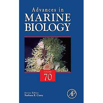 Advances in Marine Biology by Curry & Barbara E.