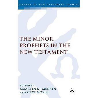 De mindre profeterna i nya testamentet av Menken & Maaten J. J.
