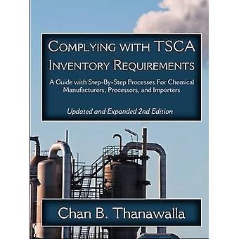 Conformes aux exigences de l'inventaire TSCA par Thanawalla & B Chan