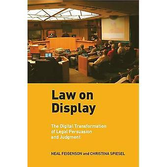 Lov om Display Digital omdannelsen af juridiske overtalelse og dom af Feigenson & Neal