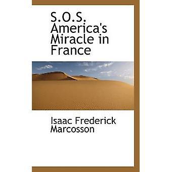 معجزة الأمريكتين استغاثة في فرنسا قبل ماركوسون & فريدريك إسحاق