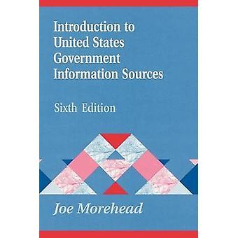 Introduzione alle fonti di informazioni del governo degli Stati Uniti di Morehead & Joe