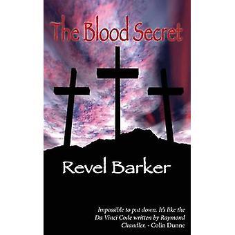 Le Secret de sang par Barker & Revel