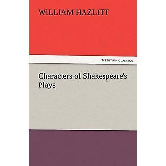 أحرف مسرحيات شكسبير ب Hazlitt & ويليام