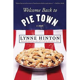 Welcome Back to Pie Town by Lynne Hinton - 9780062045126 Book